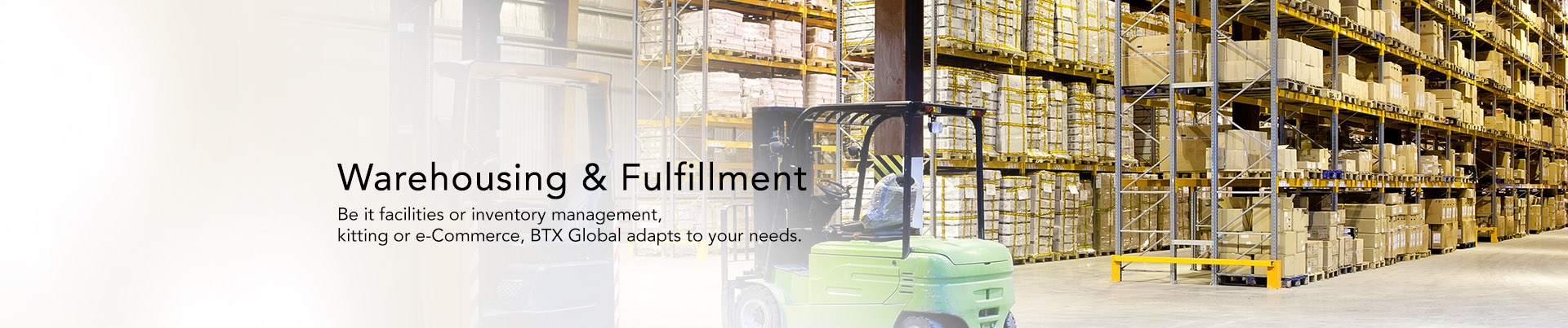 Warehousing & Fulfillment at BTX Global Logistics