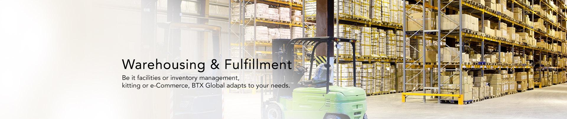 Warehousing & Fulfillment at BTX Global Logistics